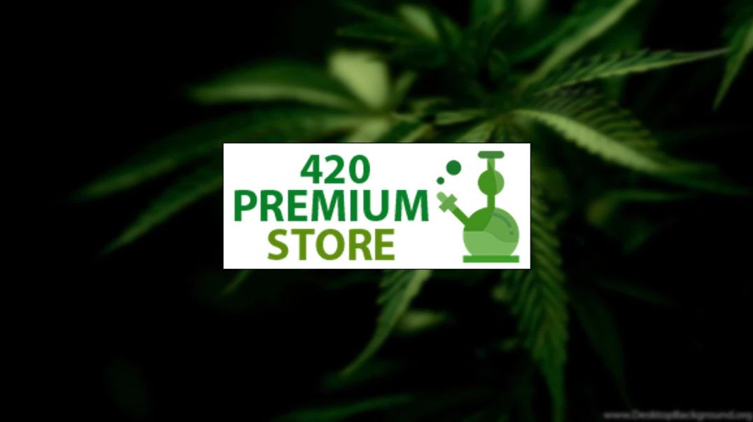 420premiumstore video